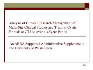 An ARRA Supported Administrative Supplement to the University of Washington