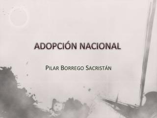 ADOPCIÓN NACIONAL