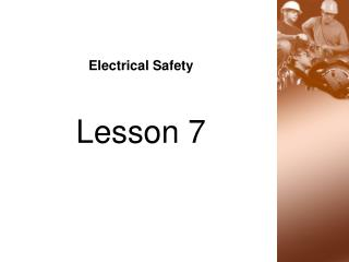 Electrical Safety Lesson 7