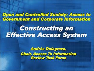 Open and Controlled Society: Access to Government and Corporate Information