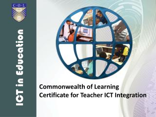 Commonwealth of Learning Certificate for Teacher ICT Integration
