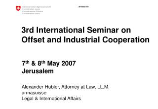 3rd International Seminar on Offset and Industrial Cooperation