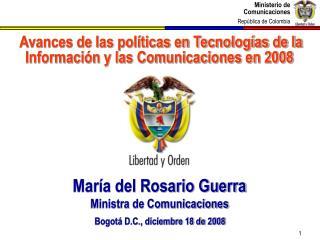 Avances de las pol ticas en Tecnolog as de la Informaci n y las Comunicaciones en 2008