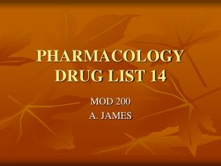 PHARMACOLOGY DRUG LIST 14