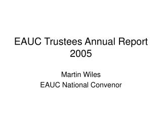 EAUC Trustees Annual Report 2005