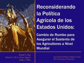 Reconsiderando la Política Agrícola de los Estados Unidos: