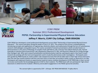 This outreach effort is supported by CCNY -  UChicago   NSF PREM DMR #093426  PI Jeffrey Morris