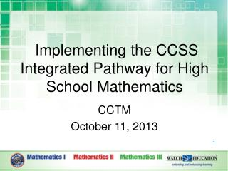 Implementing the CCSS Integrated Pathway for High School Mathematics