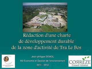 Rédaction d'une charte  de développement durable  de la zone d'activité de Tra Le Bos