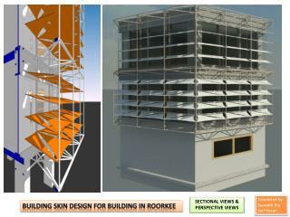 Building skin design for building in  roorkee