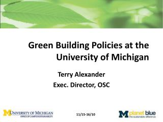 Green Building Policies at the University of Michigan