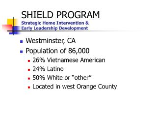 SHIELD PROGRAM Strategic Home Intervention &  Early Leadership Development