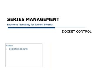 SERIES MANAGEMENT Employing Technology for Business Benefits