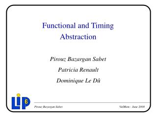 Functional and Timing Abstraction