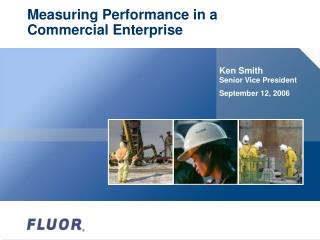 Measuring Performance in a Commercial Enterprise