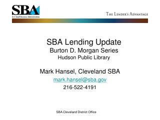 SBA Lending Update Burton D. Morgan Series Hudson Public Library