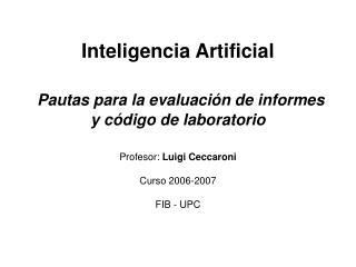 Inteligencia Artificial Pautas para la evaluación de informes y código de laboratorio