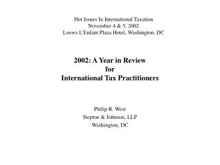2002: A Year in Review  for  International Tax Practitioners