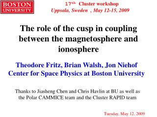 The role of the cusp in coupling between the magnetosphere and ionosphere