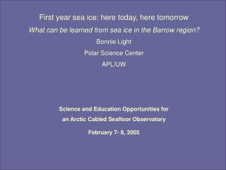 First year sea ice: here today, here tomorrow