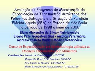 Curso de Especialização em Epidemiologia aplicada as Doenças Transmitidas por Alimentos