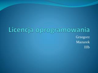 Licencja oprogramowania