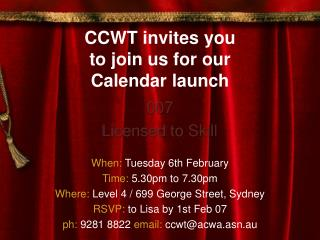 CCWT invites you  to join us for our Calendar launch