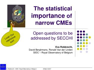 The statistical  importance  of  narrow CMEs