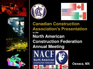 Canadian Construction Association�s Presentation to the