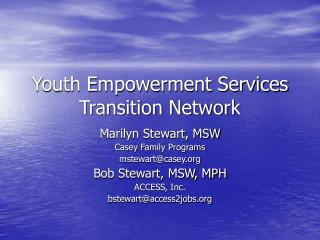 Youth Empowerment Services  Transition Network