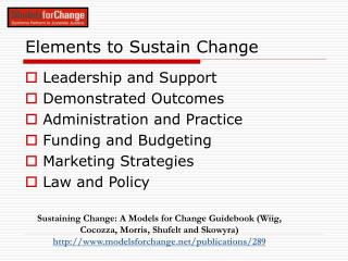Elements to Sustain Change