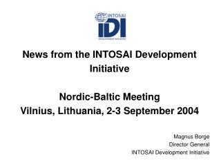 Magnus Borge  Director General INTOSAI Development Initiative