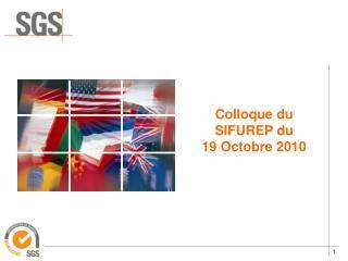 Colloque du SIFUREP du   19 Octobre 2010