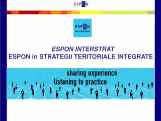ESPON INTERSTRAT ESPON in  STRATEGII TERITORIALE INTEGRATE -