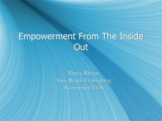 Empowerment From The Inside Out