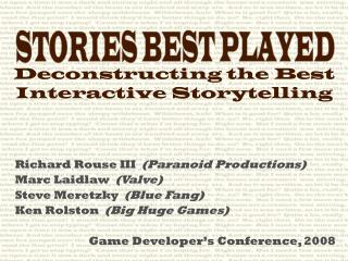Deconstructing the Best Interactive Storytelling