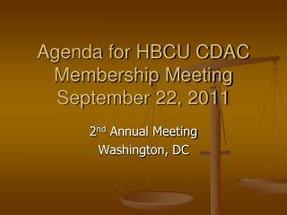 Agenda for HBCU CDAC Membership Meeting September 22, 2011
