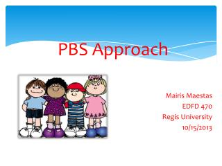 PBS Approach