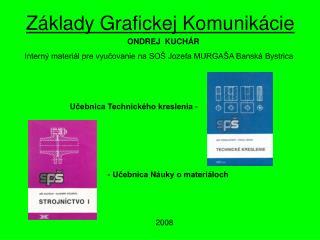 Základy Grafickej Komunikácie
