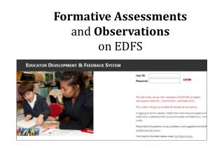 Formative Assessments  and  Observations  on EDFS
