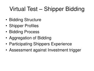 Virtual Test � Shipper Bidding
