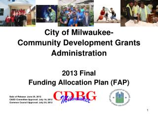City of Milwaukee- Community Development Grants  Administration 2013 Final
