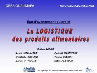 DESS QUALIMAPA                    Soutenance 2 d cembre 2003                                 tat d avancement du projet
