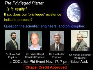 The Privileged Planet is it, really?