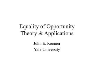 Equality of Opportunity Theory & Applications