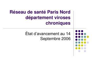 Réseau de santé Paris Nord département viroses chroniques