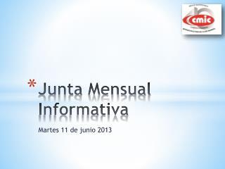 Junta Mensual Informativa