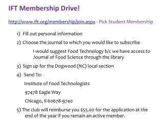 IFT Membership Drive! ift/membership/join.aspx  - Pick Student Membership
