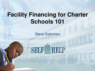 Facility Financing for Charter Schools 101