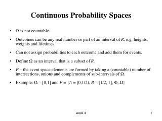 Continuous Probability Spaces